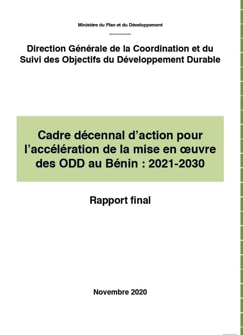 CADRE DECENNAL D'ACTION POUR L'ACCELERATION DE LA MISE EN ŒUVRE DES ODD AU BENIN : 2021-2030